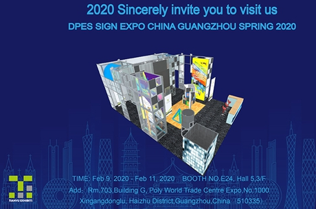 2020 Sincerely invite you to visit us DPES SIGN EXPO CHINA GUANGZHOU SPRING 2020